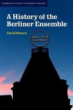 Cambridge Studies in Modern Theatre: A History of the Berliner Ensemble by...