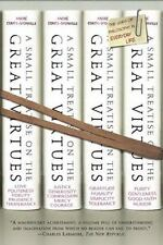 A Small Treatise on the Great Virtues: The Uses of Philosophy in Everyday Life