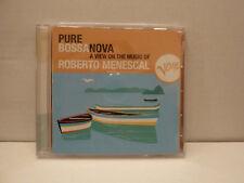 Pure Bossa Nova A View On The Music of Roberto Menescal