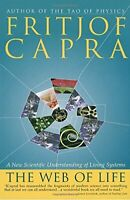 The Web of Life: A New Understanding of Living Sy... by Capra, Fritjof Paperback
