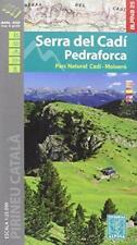 Cadi Serra de / Pedraforca E25 PN Cadi-Moixero par éditorial ALPINA S. L. Map B
