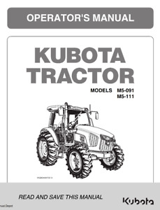 KUBOTA TRACTOR M5-091 M5-111 OPERATORS MANUAL REPRINT COMB BOUND 2015