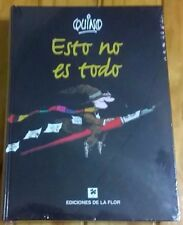 Esto No Es Todo by Joaquin Salvador Lavado (Quino) HC 2005 Argentina Ediciones