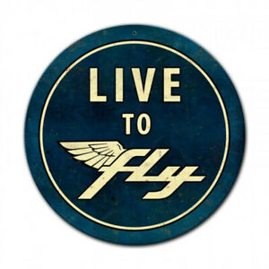 """Vintage Metal Sign """"Live to Fly""""  Round 14"""" X 14"""" For Pilots or Hangar"""
