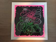 SCREENPRINT Typography quote GRAPHIC design unknown artist Florescent colors