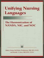 Unifying Nursing Languages   : The Harmonization of Nanda, Nic, and Noc