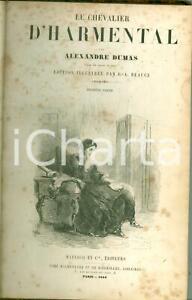 1854 Alexandre DUMAS Le Chevalier d'HARMENTAL Edition illustré par BEAUCÉ