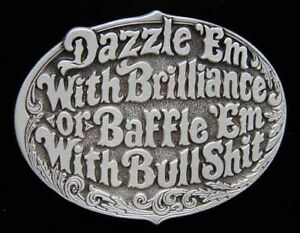 DAZZLE WITH BRILLIANCE BAFFLE WITH BS BELT BUCKLE NEW!