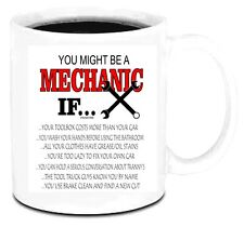 11 oz Coffee Mug Cup You Might Be A Mechanic If Funny Auto Repair