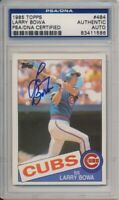 1985 Topps Larry Bowa Signed Card #484 PSA/DNA Auto Chicago Cubs #1586