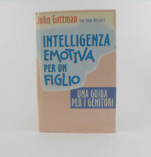 Intelligenza emotiva per un figlio Una guida per i genitori 1997 John Gottman