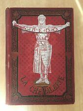 La Chevalerie par Leon Gautier c1883 Large Illustrated Book