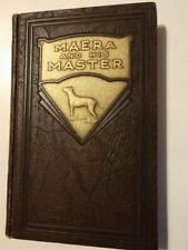 Maera and His Master. Bull Terrier, Southern Novel, Eugene Cowles, Kentucky 1935