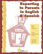 Reporting to Parents in English and Spanish Student Edition brand new