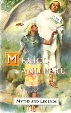 Mexico and Peru Myths and Legends (Myths & Legends