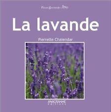LIVRE - NATURE & BIO, LA LAVANDE / P. CHALENDAR