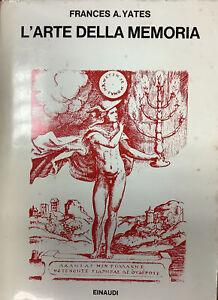 L'ARTE DELLA MEMORIA-FRANCES A.YATES-1'ED EINAUDI 1972