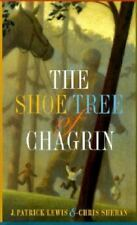 The Shoe Tree of Chagrin by Lewis, J. Patrick
