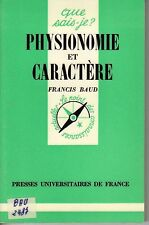 QUE SAIS JE PHYSIONOMIE ET CARACTERE FRANCIS BAUD N°277 PUF PORT A PRIX COUTANT