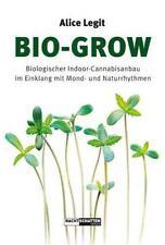 Bio-Grow von Alice Legit (2016, Taschenbuch)