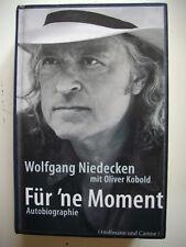 Buch - FÜR 'NE MOMENT (Wolfgang Niedecken mit Oliver Kobold) Autobiographie  BAP