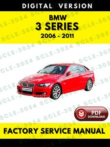 BMW 3 Series 2006-2011 E90 E91 E92 E93 Service Repair Workshop Manual + Wiring