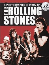 ROLLING STONES: A PHOTOGRAPHIC HISTORY, NEW HARDBACK BOOK, 256 PAGES
