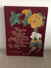 EBROIN ZAMORE / VERTUS SECRETS DES PLANTES MEDICINALES TROPIQUES REUNION/T. IIIe