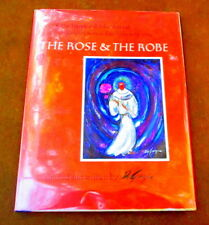 """VINTAGE SIGNED 1ST EDITION """"THE ROSE AND THE ROBE"""" PAINTED AND WRITTEN BY DEGRAZ"""