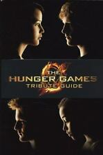The Hunger Games: The Hunger Games - Tribute Guide by Emily Seife and Suzanne Co