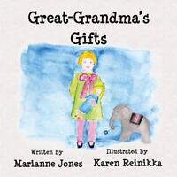 Great-grandma's Gifts, Paperback by Jones, Marianne; Reinikka, Karen, Like Ne...
