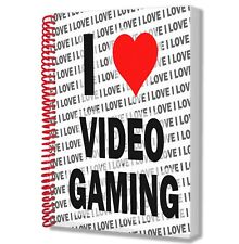 I Love Video Gaming - A5 Notebook Pad Drawings Birthday Christmas Gift