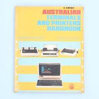 Australian Terminals & Printers Handbook Vol. 3 Computer Reference Guide [Book]