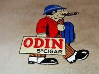 """VINTAGE ODIN 5 CENT CIGAR USED CAR SALESMAN 12"""" METAL SMOKING, GASOLINE OIL SIGN"""