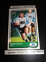 2005 SELECT NRL TRADITION CARD NO.32 DANNY NUTLEY THE SHARKS