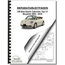 VW New Beetle Cabrio, 1Y (03-10) Inspektion, Wartung, Pflege, Reparaturanleitung