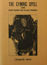Marguerite Harris / The Cymric Spell and Four Poems For Dylan Thomas 1971
