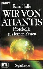 WIR VON ATLANTIS - Protokolle aus fernen Zeiten - Rainer Holbe BUCH