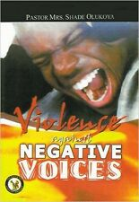 Violence Against Negative Voices by Dr. D. K. Olukoya