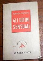 GLI ULTIMI SENSUALI PUCCINI VESPA GARZANTI 1944 L1 ^