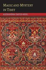 Magic and Mystery in Tibet by Alexandra David-Neel (2014, Paperback)