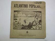 ATLANTINO POPOLARE PER LA 5° CLASSE ELEMENTARE DE AGOSTINI ANNI '30  17-104