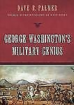 George Washington's Military Genius by David R. Palmer (2012, CD, Unabridged)