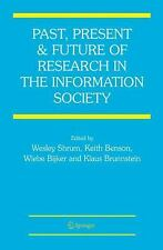 Past, Present and Future of Research in the Information Society (2010,...