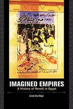 NEW Imagined Empires: A History of Revolt in Egypt by Zeinab Abul-Magd