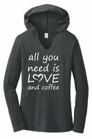 All You Need Is Love And Coffee Ladies Hoodie T-Shirt Valentines Day Gift Tee