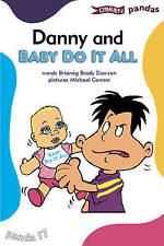Danny and Baby Do It All (Pandas), New, Brady Dawson, Brianóg Book