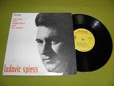 """Ludovic Spiess - Melodii Din Operetele Lui Fr. Lopez - RARE 1963 Romania 10"""""""