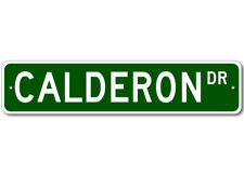 CALDERON Street Sign - Personalized Last Name Sign