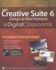 Adobe Creative Suite 6 Design and Web Premium Digital Classroom, Smith, Jennifer